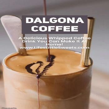 Dalgona Coffee - Whipped Coffee Drink, Make It At Home! Dalgona Coffee (Dalgona Whipped Coffee) is