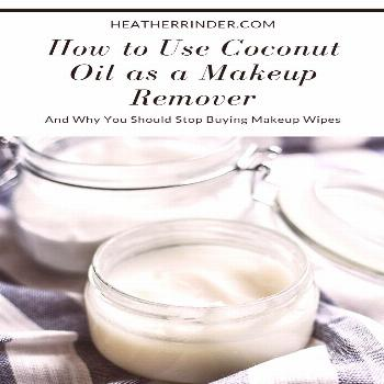 How to Use Coconut Oil as a Makeup Remover, and Why You Should Stop Buying Makeup Wipes How to Use