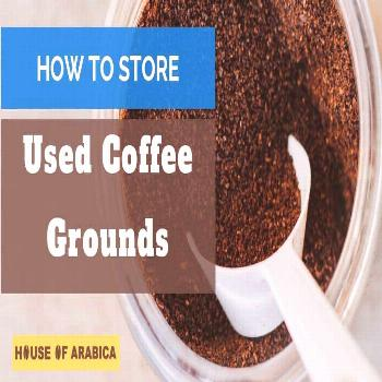 Learn how to store used coffee grounds. Used coffee beans are useful enoughjt to reuse if you store