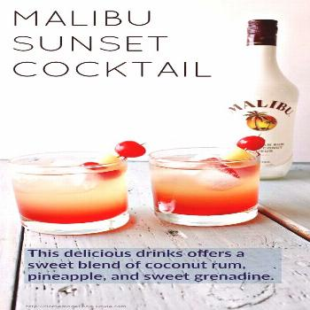 Malibu Sunset Cocktail This delicious drink recipe offers a sweet blend of coconut rum, pineapple j