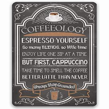 Metal Sign - Coffeeology Coffee Quotes - Durable Metal Sign