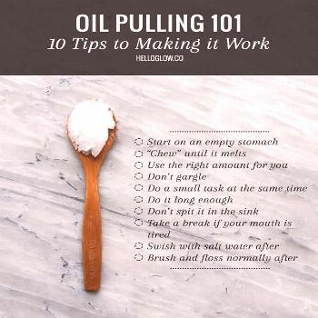 OIL PULLING 101: 10 Tips for Making It Work | Benefits of Oil Pulling with Coconut Oil |